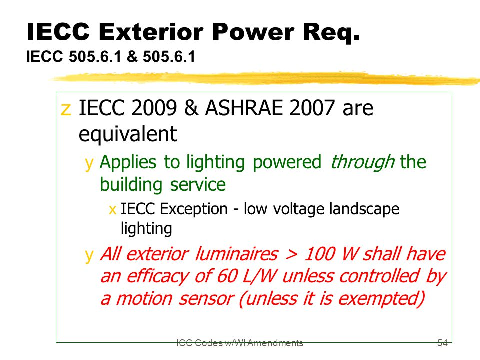 IECC Exterior Power Req. IECC 505.6.1 & 505.6.1