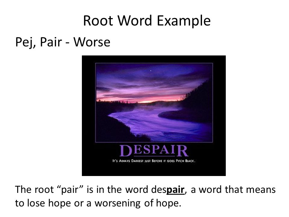 Root Word Example Pej, Pair - Worse