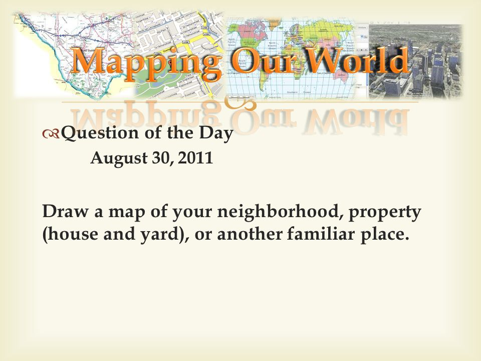 Mapping Our World Question of the Day
