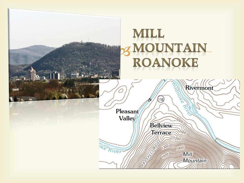Mill Mountain Roanoke
