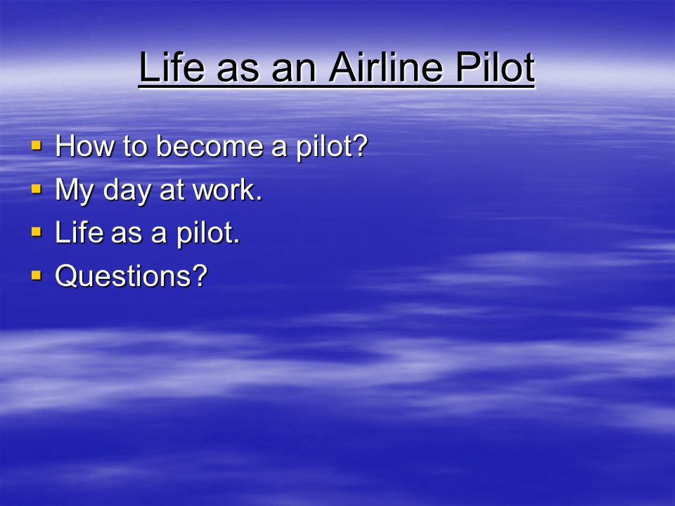 Life as an Airline Pilot