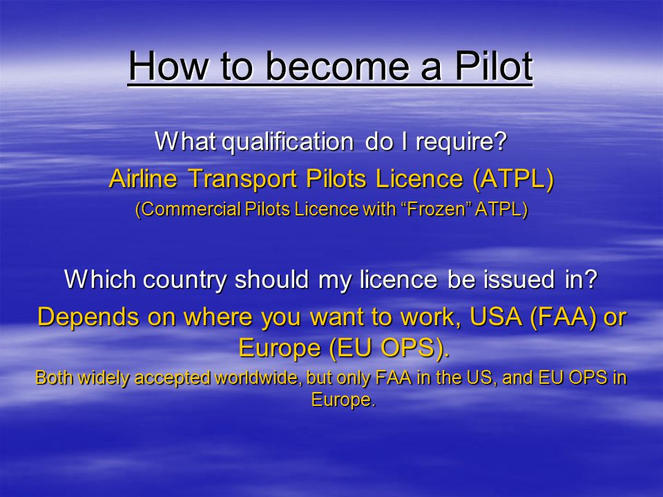 How to become a Pilot What qualification do I require