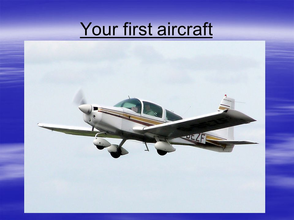 Your first aircraft