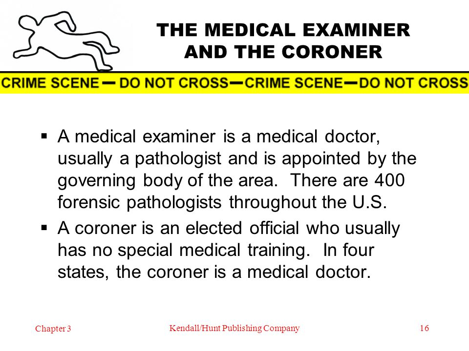 MEDICAL EXAMINER'S RESPONSIBILITIES