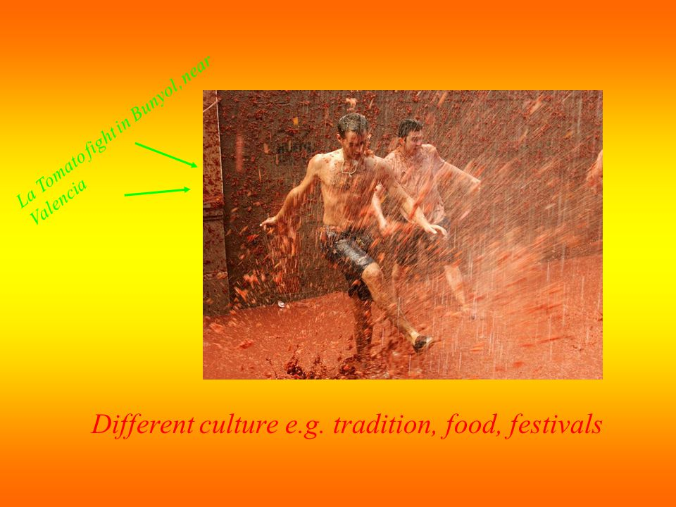 Different culture e.g. tradition, food, festivals