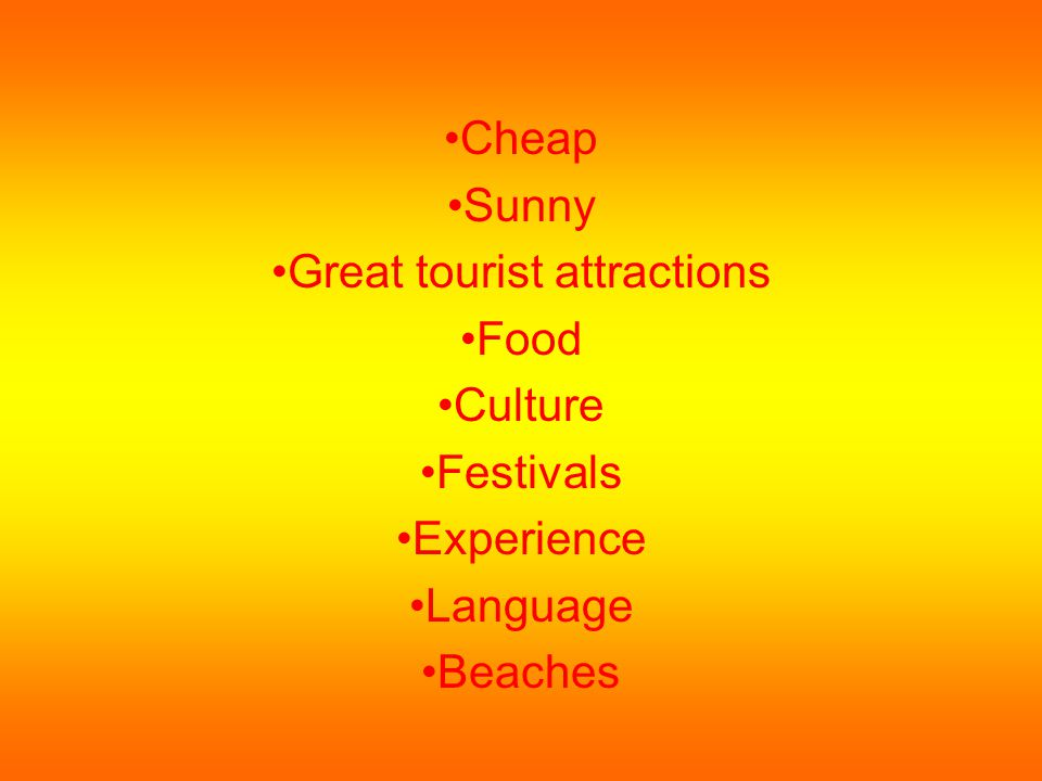 Great tourist attractions