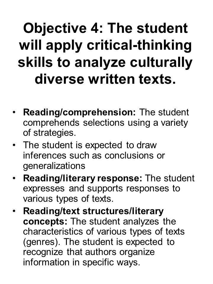 Objective 4: The student will apply critical-thinking skills to analyze culturally diverse written texts.