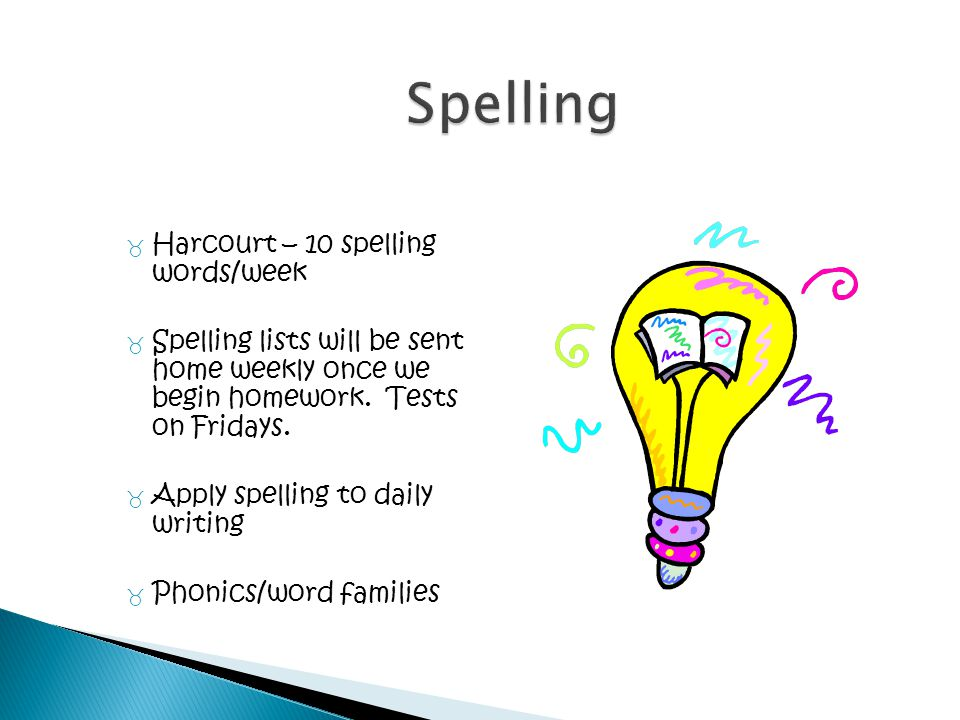 Spelling Harcourt – 10 spelling words/week