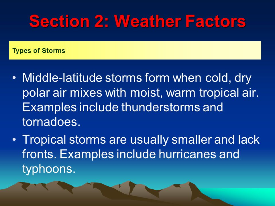 Section 2: Weather Factors