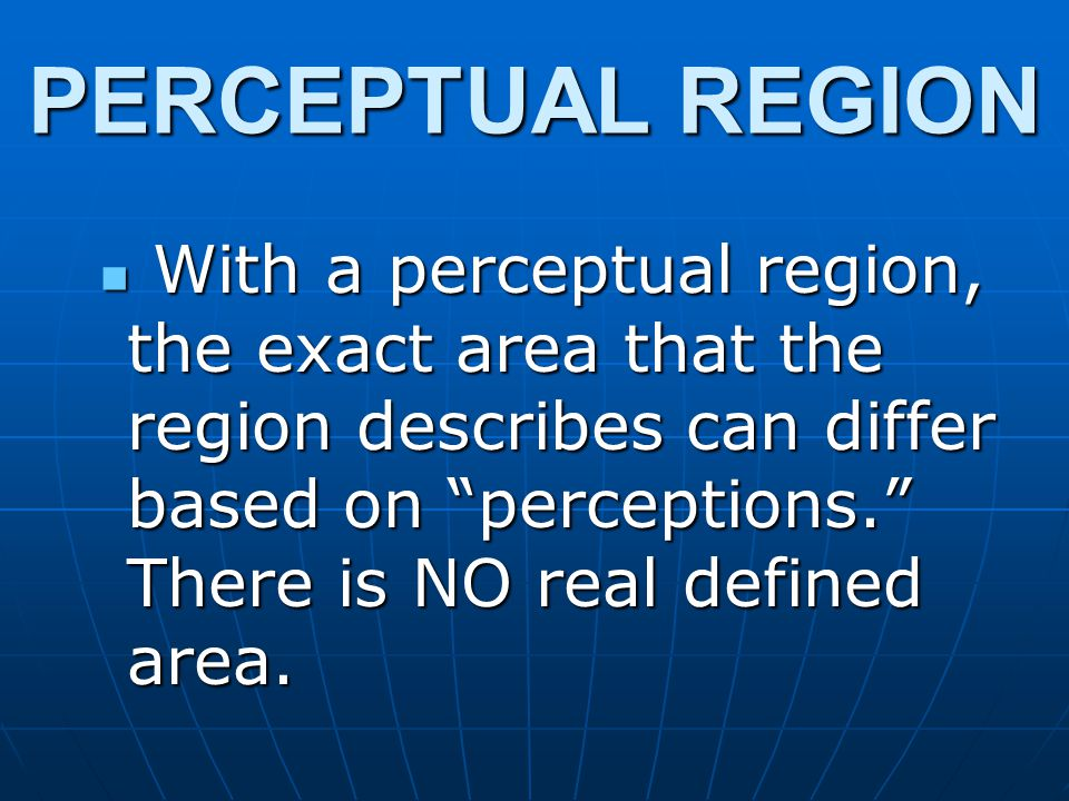 PERCEPTUAL REGION