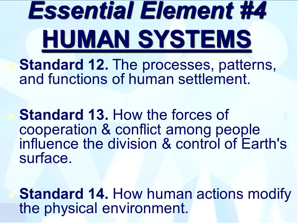 Essential Element #4 HUMAN SYSTEMS