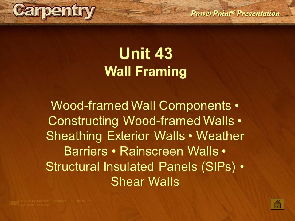Unit 43 Wall Framing.