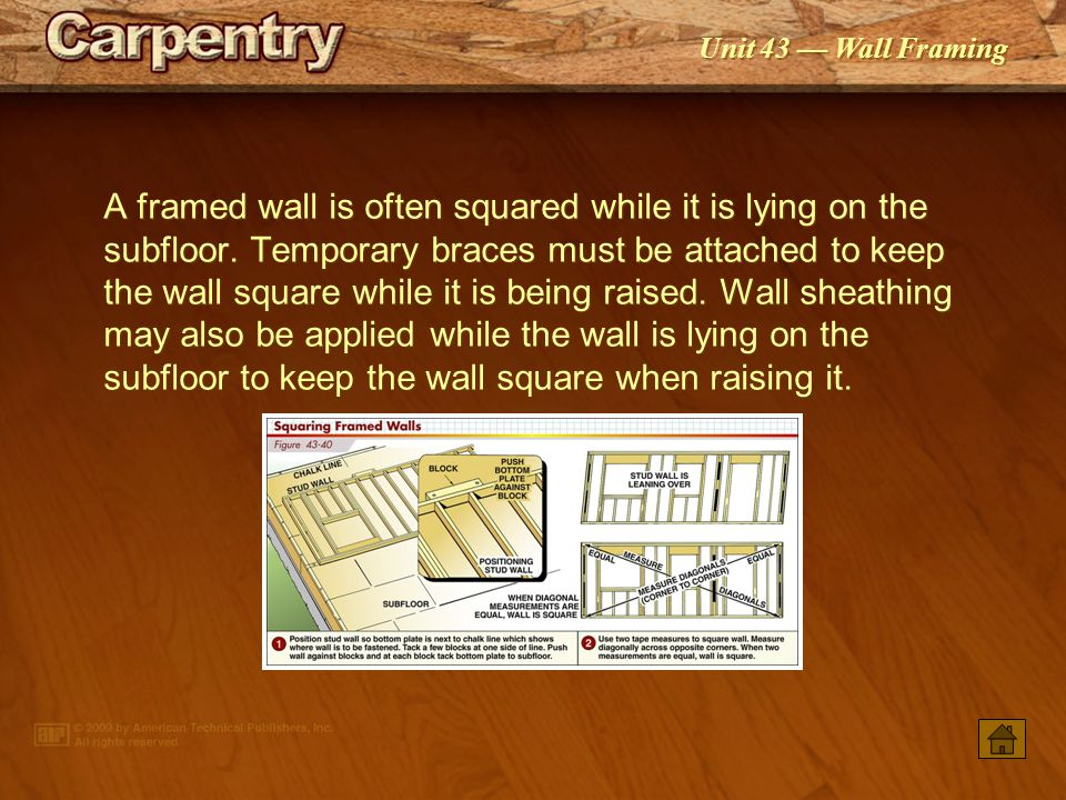 A framed wall is often squared while it is lying on the subfloor