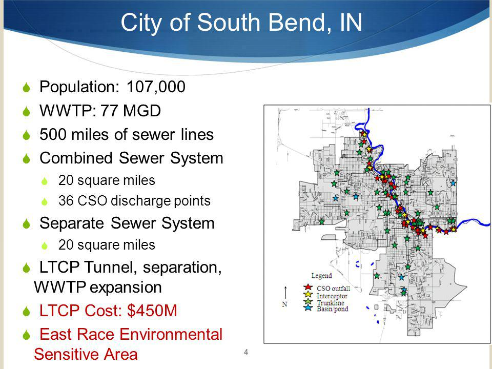 City of South Bend, IN Population: 107,000 WWTP: 77 MGD