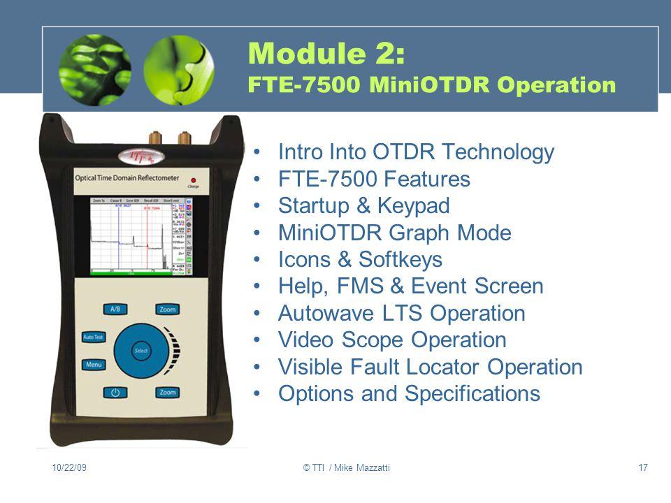 Module 2: FTE-7500 MiniOTDR Operation