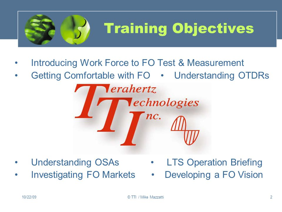 Training Objectives Introducing Work Force to FO Test & Measurement
