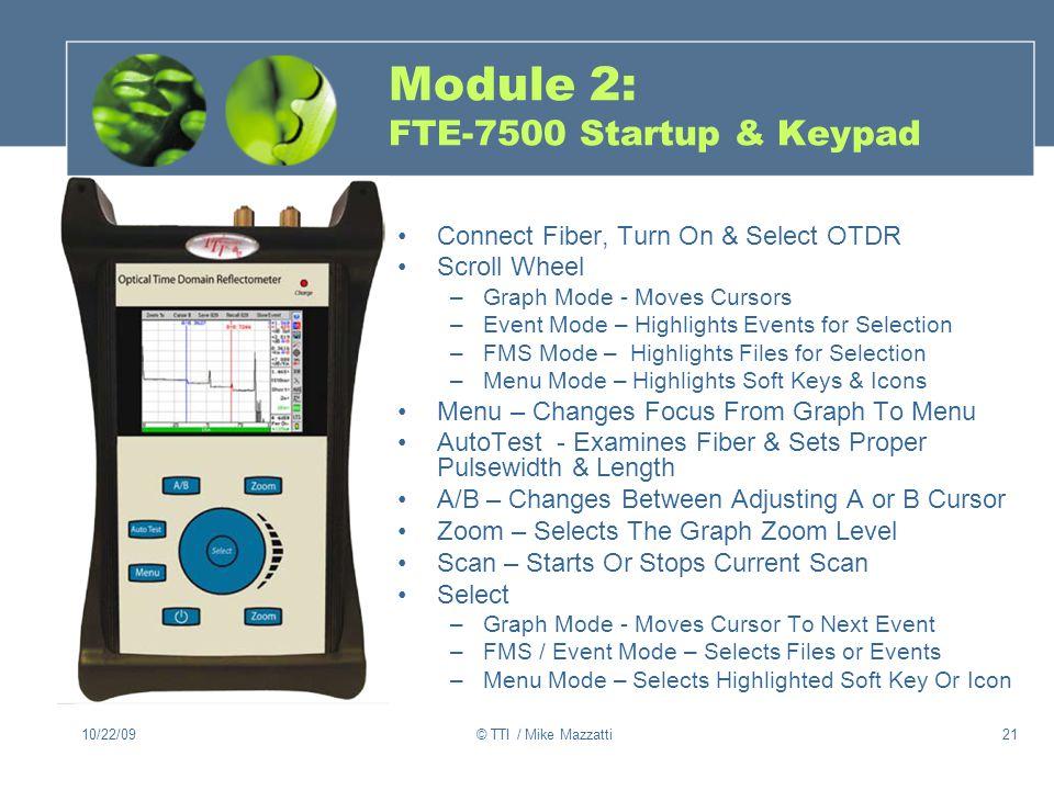 Module 2: FTE-7500 Startup & Keypad