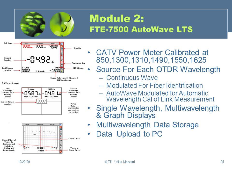 Module 2: FTE-7500 AutoWave LTS