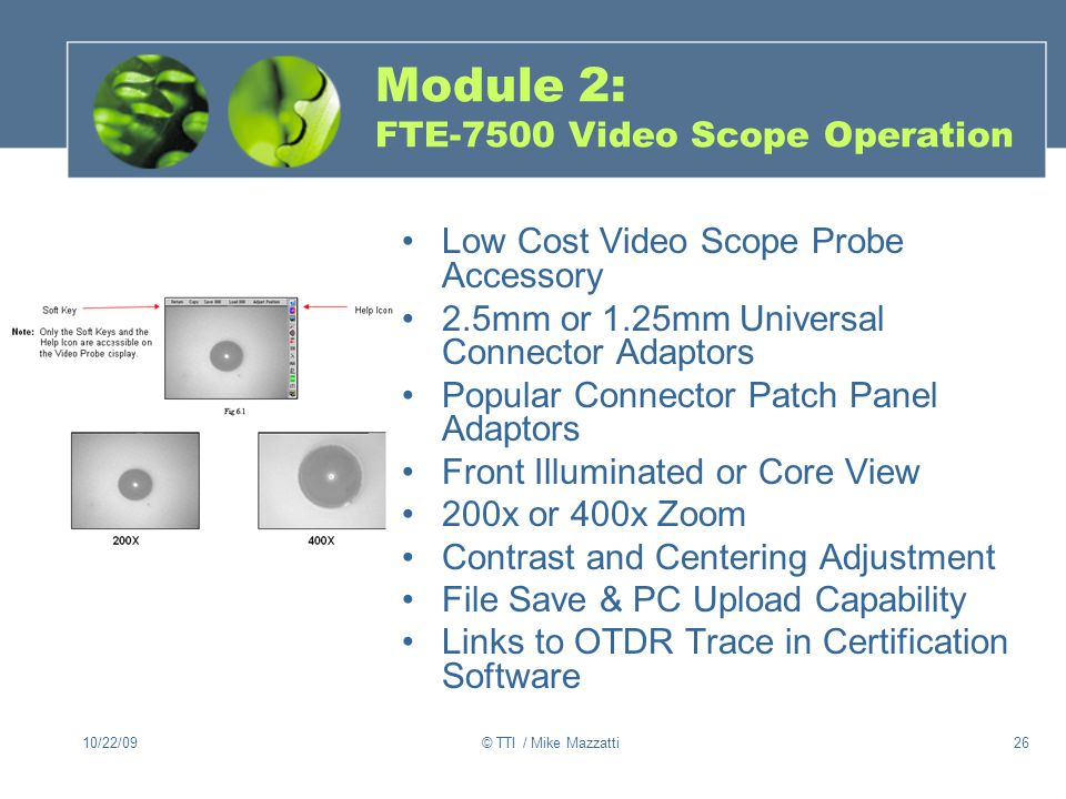 Module 2: FTE-7500 Video Scope Operation