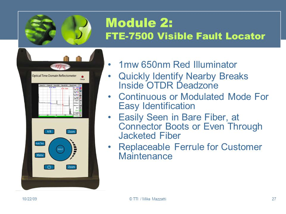Module 2: FTE-7500 Visible Fault Locator