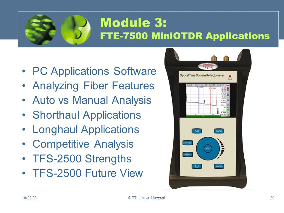 Module 3: FTE-7500 MiniOTDR Applications