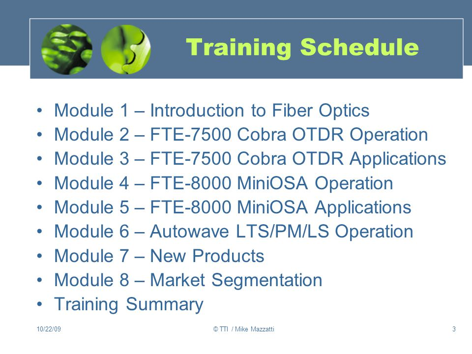 Training Schedule Module 1 – Introduction to Fiber Optics