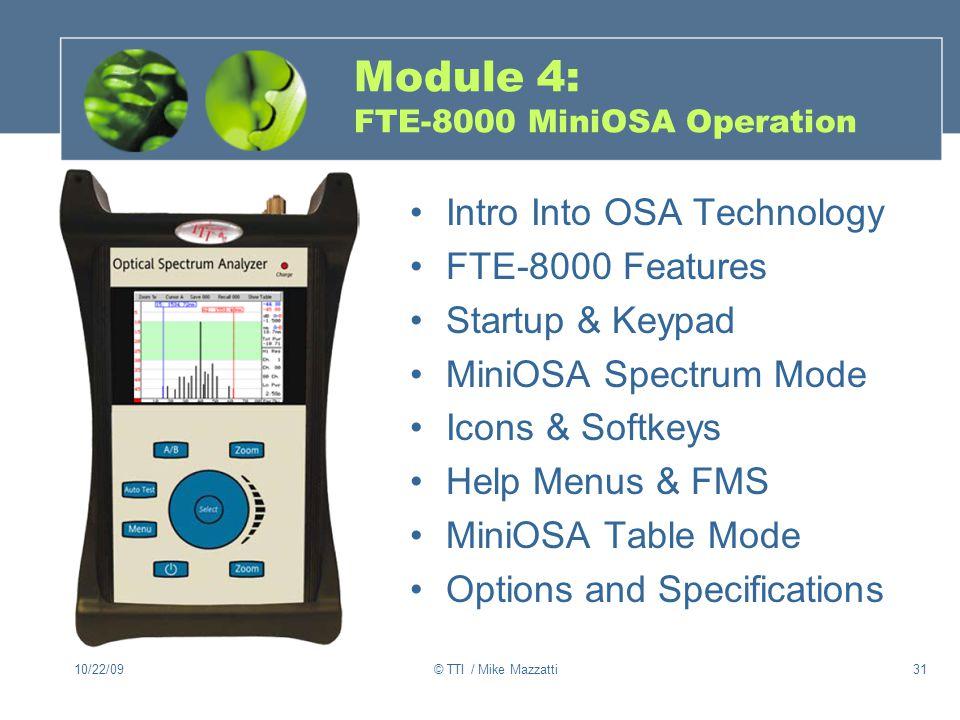 Module 4: FTE-8000 MiniOSA Operation