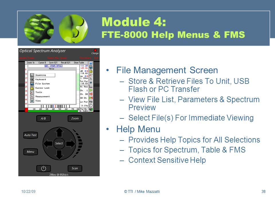 Module 4: FTE-8000 Help Menus & FMS