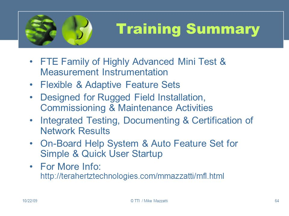 Training Summary FTE Family of Highly Advanced Mini Test & Measurement Instrumentation. Flexible & Adaptive Feature Sets.