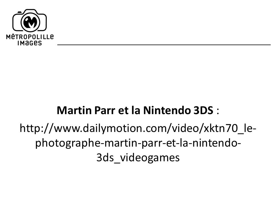 Martin Parr et la Nintendo 3DS :