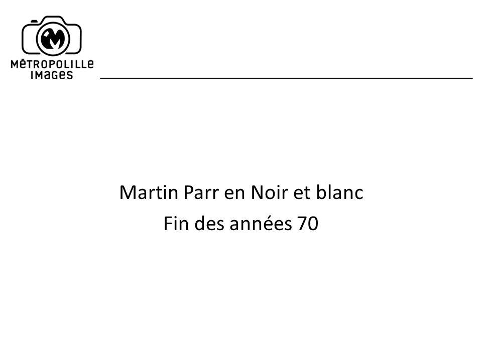 Martin Parr en Noir et blanc