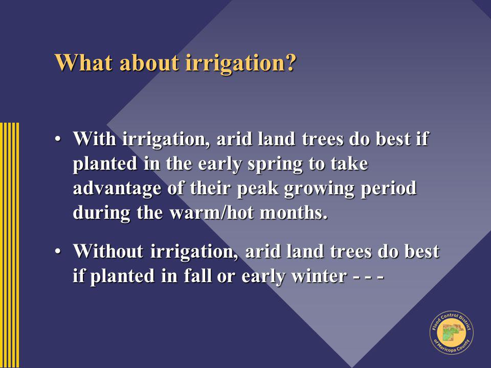 What about irrigation