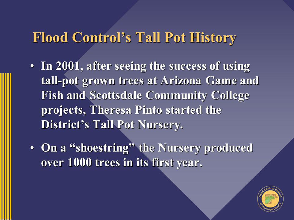 Flood Control's Tall Pot History
