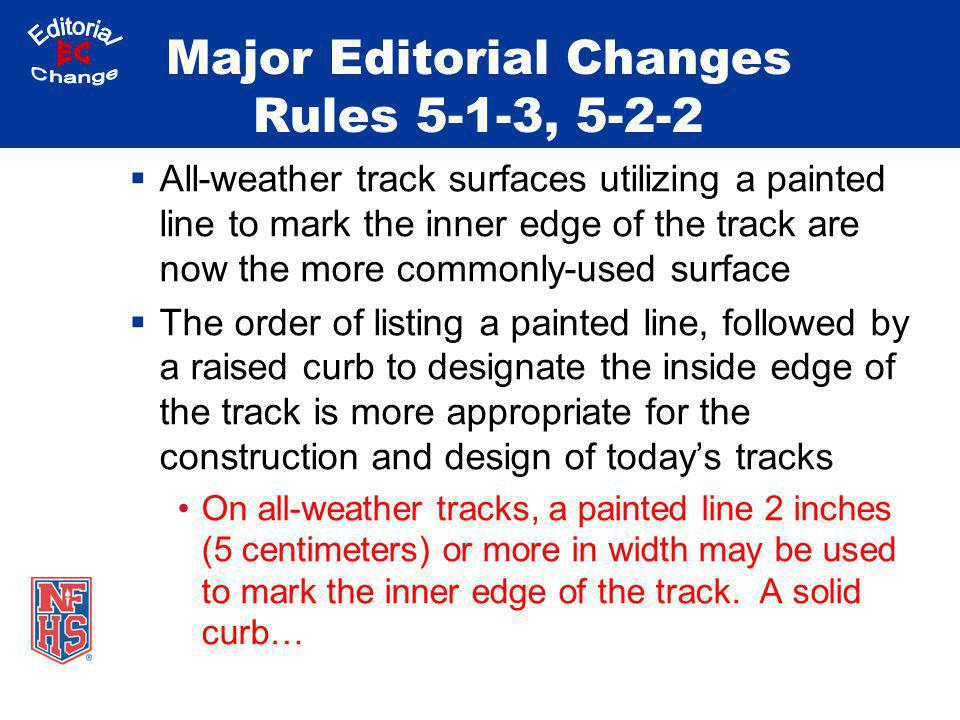 Major Editorial Changes Rules 5-1-3, 5-2-2