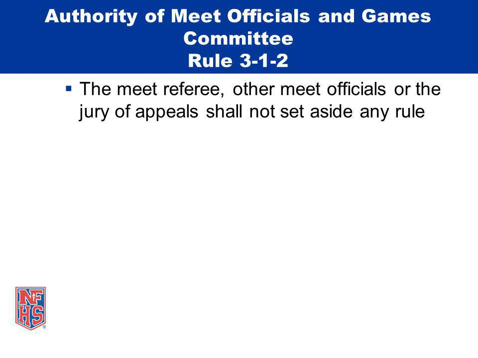 Authority of Meet Officials and Games Committee Rule 3-1-2