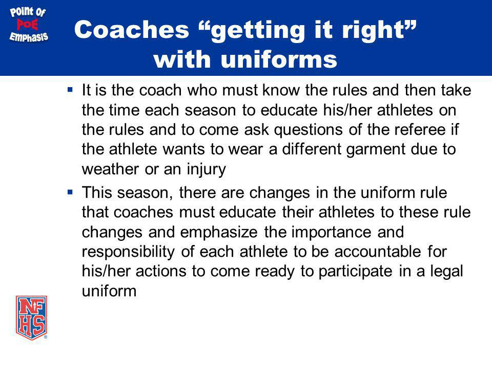 Coaches getting it right with uniforms