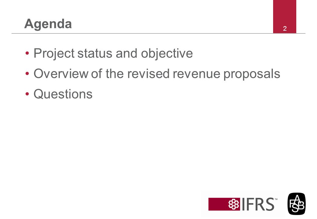 Project status and objective Overview of the revised revenue proposals