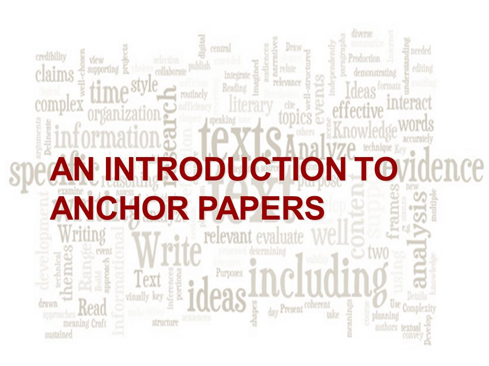 AN INTRODUCTION TO ANCHOR PAPERS
