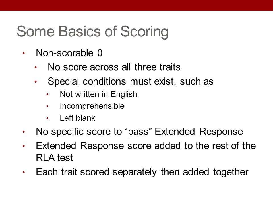 Some Basics of Scoring Non-scorable 0 No score across all three traits