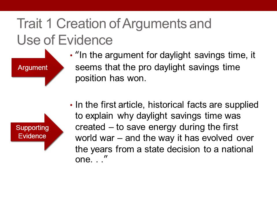 Trait 1 Creation of Arguments and Use of Evidence