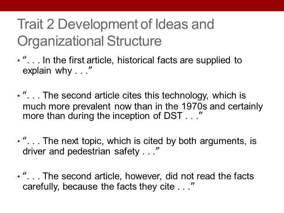 Trait 2 Development of Ideas and Organizational Structure