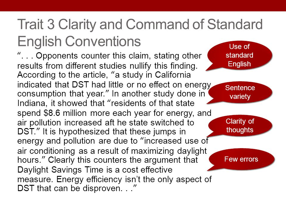 Trait 3 Clarity and Command of Standard English Conventions