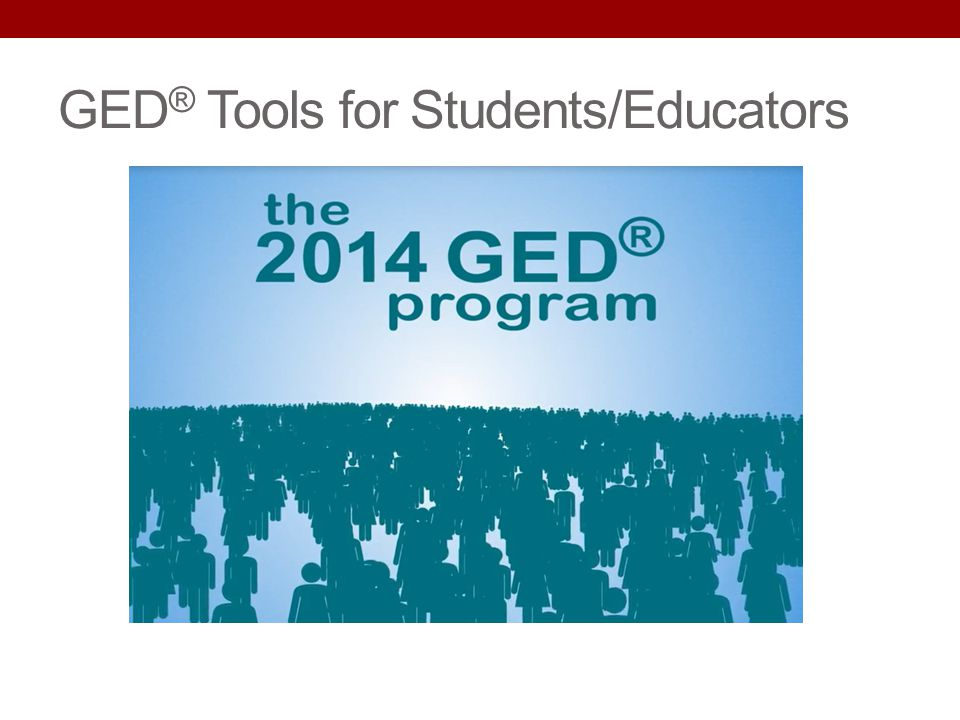 GED® Tools for Students/Educators