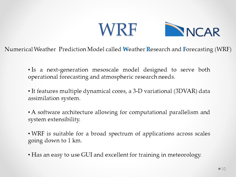 WRF Numerical Weather Prediction Model called Weather Research and Forecasting (WRF)