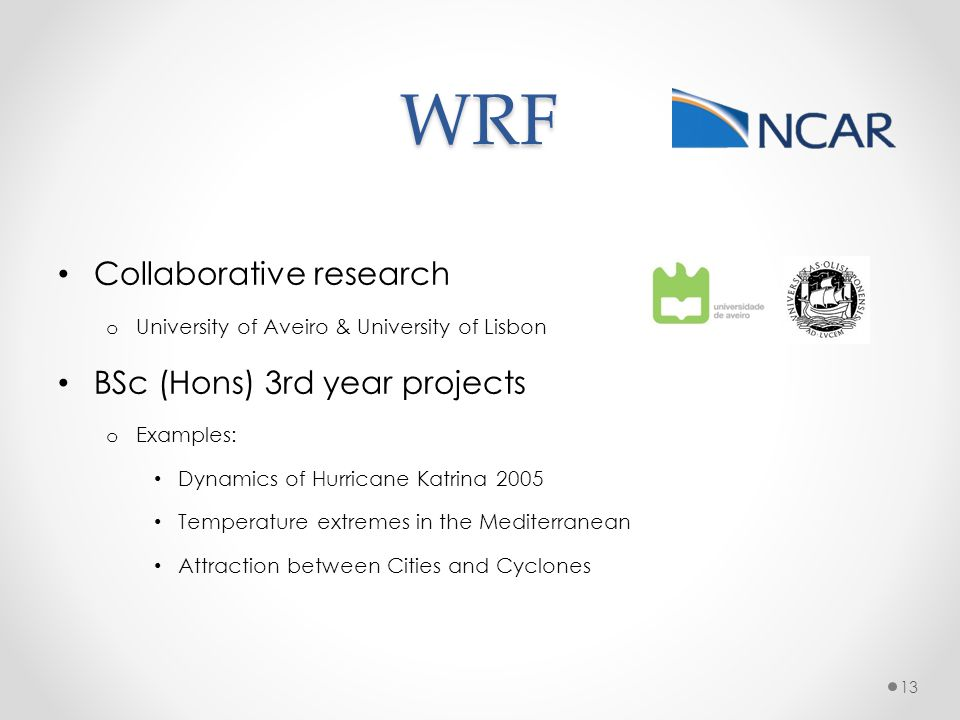 WRF Collaborative research BSc (Hons) 3rd year projects