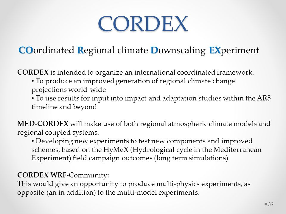 CORDEX COordinated Regional climate Downscaling EXperiment