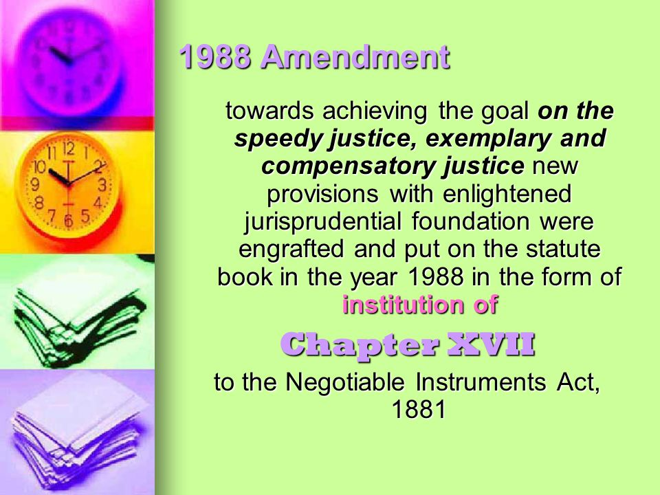 to the Negotiable Instruments Act, 1881