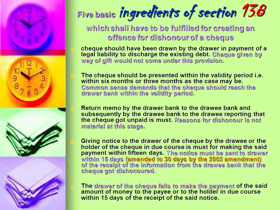 Five basic ingredients of section 138 which shall have to be fulfilled for creating an offence for dishonour of a cheque
