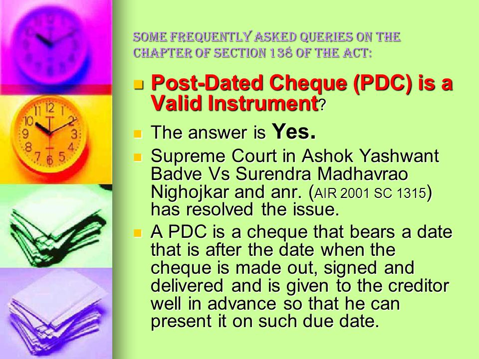 Post-Dated Cheque (PDC) is a Valid Instrument