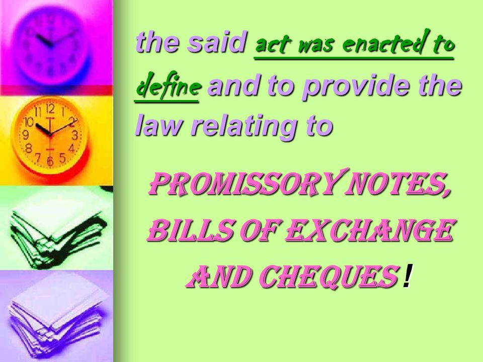 the said act was enacted to define and to provide the law relating to